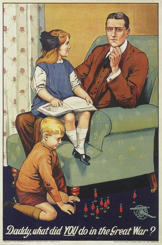 Daddy, what did you do in the Great war?, propaganda inglese prima guerra mondiale, propaganda alleata, propaganda ww1, propaganda prima guerra mondiale, propaganda ww1